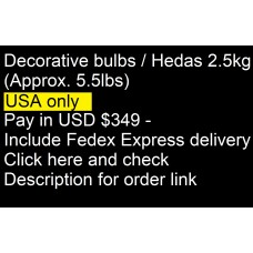 Decorative bulbs / heads -- 2.5kg (approx. 5.5lbs) Pay in USD $349